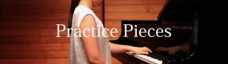 Practice Pieces